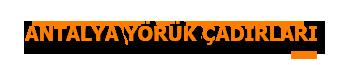 Antalya Yörük Çadırları